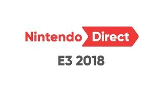 Nintendo Direct: E3 2018