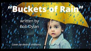 Watch Bob Dylan Buckets Of Rain video