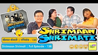 Shrimaan Shrimati - Episode 138 - Full Episode