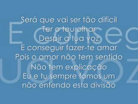 TT- Vem c ( d-me o teu mundo outra vez) + lyrics