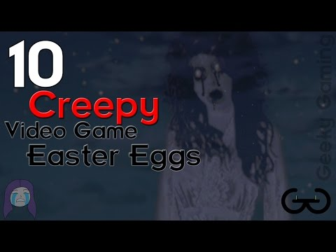 10 Creepy Video Game Easter Eggs