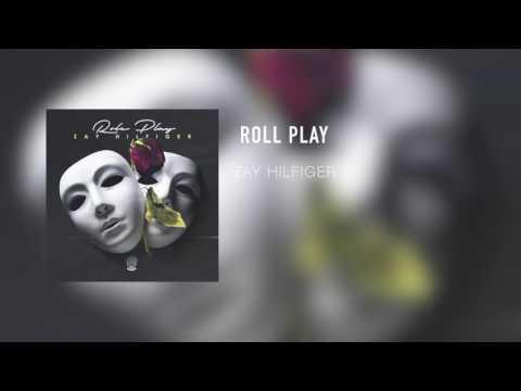 download lagu ZayHilfiger - Roll Play gratis