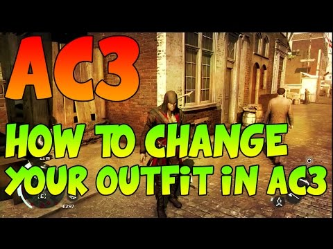 How To Change Your Outfit in Assassin's Creed 3