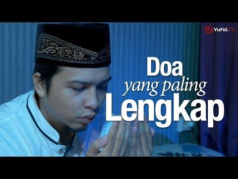 Ceramah Singkat: Doa yang Paling Lengkap - Ustadz Ahmad Zainuddin, Lc.