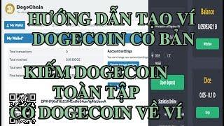"""Hướng dẫn tạo ví dogecoin """" dogechain"""" cơ bản, và kiếm dogecoin miễn phí, đem đi đầu tư"""