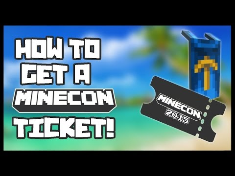 HOW TO GET A MINECON 2015 TICKET AND CAPE FREE (100% Legit, Works, No Mods)