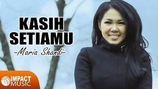 Maria Shandi - Kasih SetiaMu