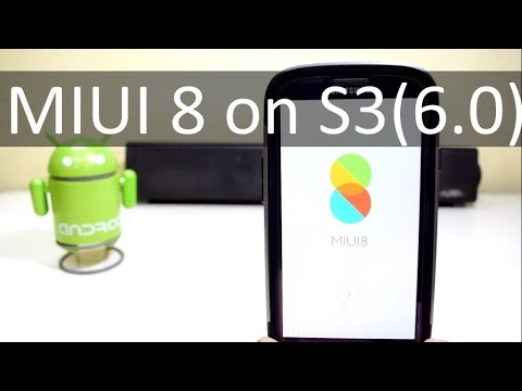 Install MIUI 8 on Samsung Galaxy S3