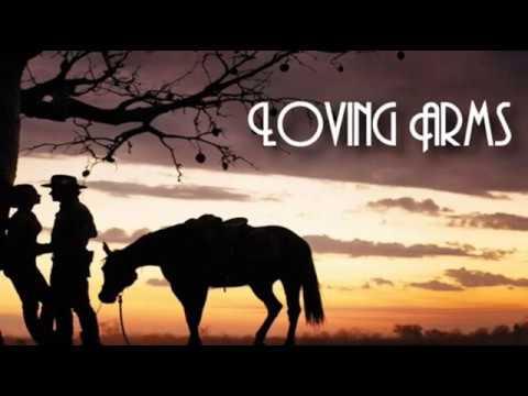 Loving Arms +  Kris Kristofferson/ Rita Colidge + Lyrics