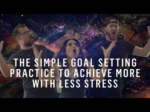 Setting Goals: Use This 2-Step Process To Achieve More With Less Stress