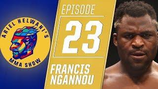 Francis Ngannou wants revenge against Derrick Lewis | Ariel Helwani's MMA Show