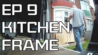 DIY Camper Build - Episode 9 - Kitchen Frame