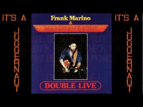 Frank Marino&Mahogany Rush - Juggernaut