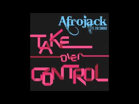 Afrojack take over control radio edit feat eva