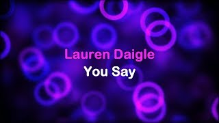Download Lagu You Say - Lauren Daigle [lyrics] Gratis STAFABAND