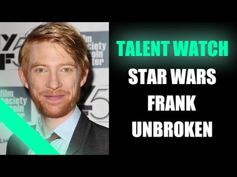 Star Wars Episode 7, Unbroken : Domhnall Gleeson 2014, 2015 - Beyond The Trailer