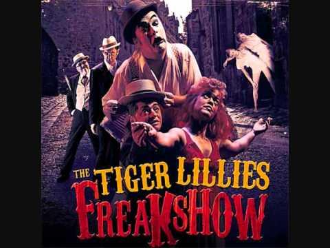 Tiger Lillies - Deathless Man