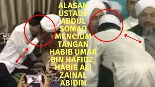 Alasan Ustadz Abdul Somad Mencium Tangan Habib Umar Bin Hafidz dan para habib lainnya