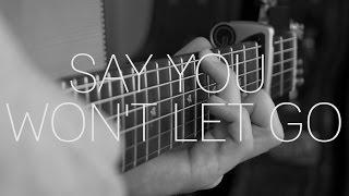 download lagu James Arthur - Say You Won't Let Go - gratis