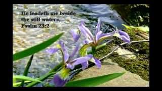 He Leadeth Me Beside The Still Waters