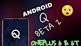 OnePlus 6/6T : First Look Oxygen OS 9.0.11 Android Q ( 10 ) Developer Preview 2