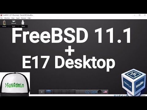 FreeBSD 11.1 Installation + E17 Desktop + Apps + Guest Additions on Oracle VirtualBox [2017]