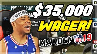 $35,000 COIN WAGER 🤯 WTF HE BLOCKED MY FIELD GOAL!!! | Madden 19 Ultimate Team | Jmellflo