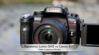 Panasonic Lumix GH2 vs Canon EOS 60D - Which is better?