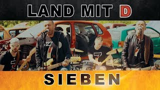 Land mit D  - Sieben (OFFICIAL VIDEO) WM SONG 2018
