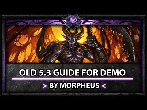 [Morpheus] Demo lock guide 5.3 (Talents, Burst, Rotation and Arena Tips)