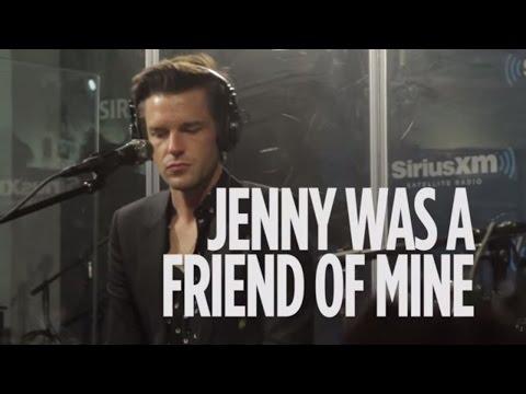 Killers - Jenny Was A Friend Of Mine