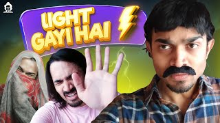 BB Ki Vines- | Light Gayi Hai |