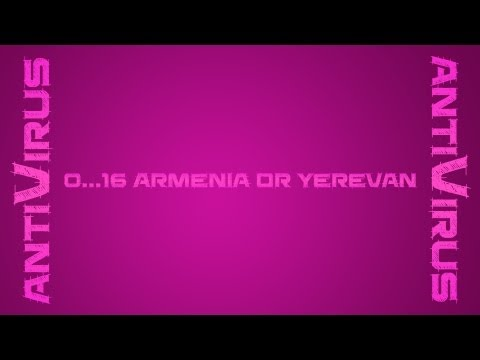 016 antiVirus - Armenia Or Yerevan