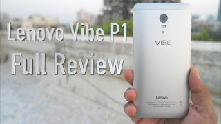 Lenovo Vibe P1 Full Review - Must Watch Before Spending Rs 15999 | AllAboutTechnologies