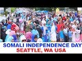 SOMALI INDEPENDENCE DAY SEATTLE, WA USA