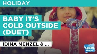 Baby It 39 S Cold Outside Duet In The Style Of Idina Menzel Michael Bublé Karaoke