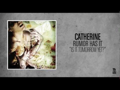 Catherine - Is It Tomorrow Yet
