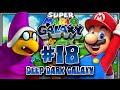 Super Mario Galaxy (1080p 60FPS 100%) - Part 18 Deep Dark Galaxy