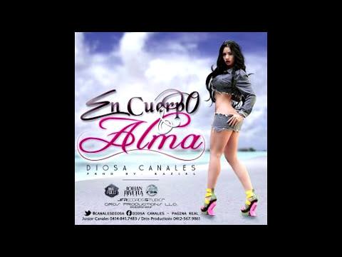 Diosa Canales - En Cuerpo y Alma (Prod. By Raziel) 2013