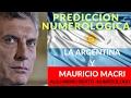 Predicciones Numerologicas de la Argentina y Mauricio Macri 2017