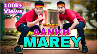 SIMMBA : Aankh Marey New Song | Aankh Marey Dance Video 2018 | Neha Kakkar | Ranveer Singh