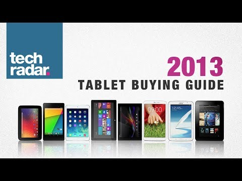Best tablet to buy: Tablet Buying Guide 2013