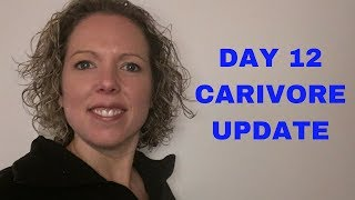 Carnivore Diet...Day 12 results!