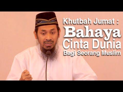 Khutbah Jumat: Bahaya Cinta Dunia Bagi Seorang Muslim - Ustadz Ali Musri