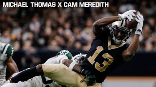 "Cameron Meredith & Michael Thomas || ""Big Targets"" 