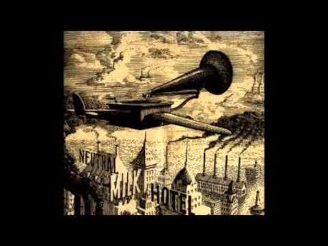 Neutral Milk Hotel - Angel Eyes