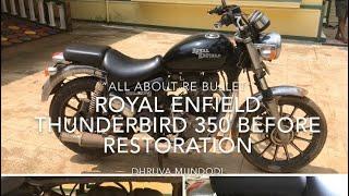 ROYAL ENFIELD THUNDERBIRD 350 BEFORE RESTORATION
