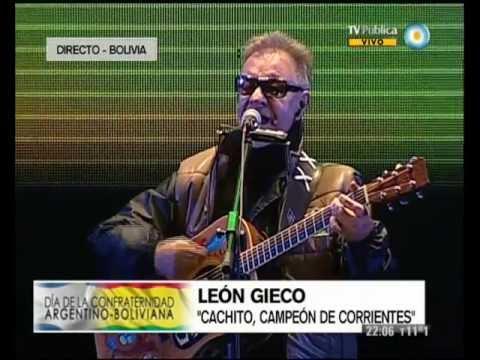 Festival de la Confraternidad Argentino Boliviana Recital de León Gieco 12 07 13