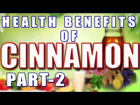 Health Benefits Of Cinnamon Part 2