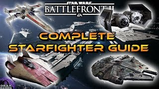 How to Dominate in STARFIGHTER ASSAULT | A Complete Guide (Star Wars Battlefront 2)